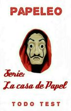 Papeleo (La Casa de Papel) by TodoTest