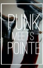 Punk Meets Pointe||m.c. by cupcakeashton