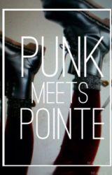 Punk Meets Pointe||m.c. by cupcakeashton