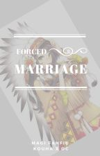 Forced Marriage | | Magi by arnellluv