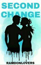 Second Change by RamdonLovers