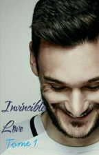 Invincible Love {tome 1} w/ Hugo Lloris by HLfan1507