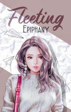 Fleeting Epiphany by Xivo59secs