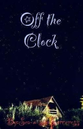 Off the clock by Sea-n-star-sorceress