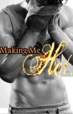 Making Me Hot (BoyxBoy ManxMan) by lilvampirequeen00