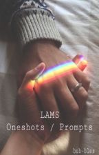 Fluffy / Smutty Oneshots & Prompts {LAMS ; REQUESTS OPEN} by bub-bles