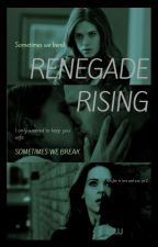 Renegade Rising || Leo Fitz Book Two by The_Renegade