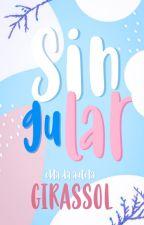Singular  by skywalkar