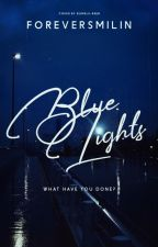 blue lights by foreversmilin