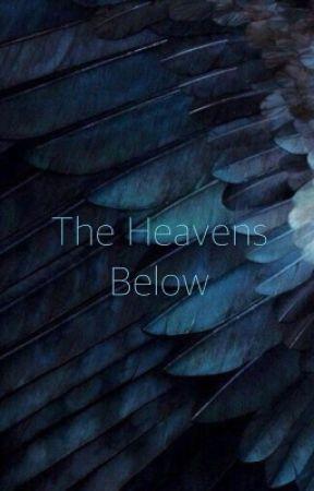 The Heavens Below by JosieMayX3