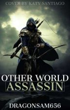 Other World Assassin by dragonsam656