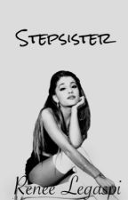 Step Sister (O2L Fan Fic) by BowPrinces