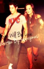 She Will Be Loved. {Book One of Stop the World Series} by xoxoxojonas