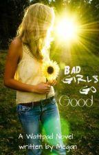 Bad Girls Go Good ~ Sirius Black (ON HOLD) by MeganLuvsU