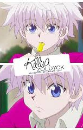 Killua x Reader Kill,Kill and Love