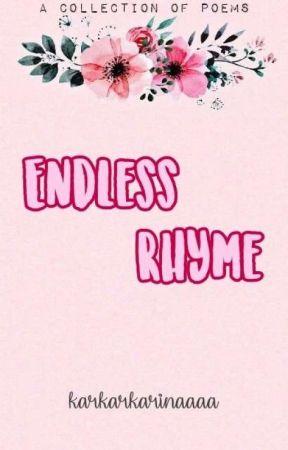 Endless Rhyme by karkarkarinaaaa