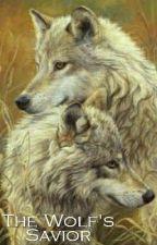 The Wolf's Savior by Masked_Stranger4