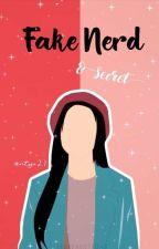 Fake nerd girl & secret by Antys21