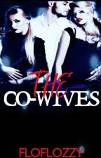 THE CO - WIVES by FloFlower0