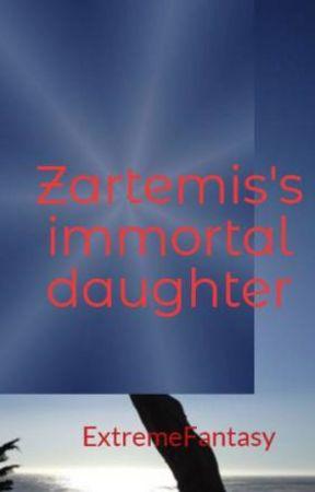 Zartemis's immortal daughter by ExtremeFantasy