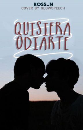 Quisiera odiarte | Quisiera 2 | by Ross_N