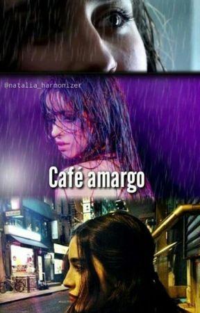 Café Amargo. by Natalia-Harmonizer
