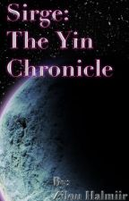 Sirge: The Yin Chronicle by ZilouHalmiir