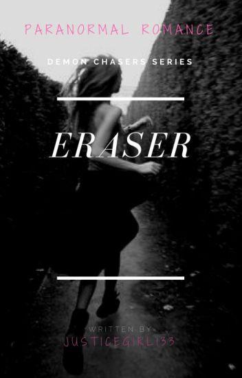 Eraser (On Hold)