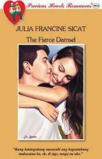 The Fierce Damsel (published/unedited) by JuliaFrancineSicat