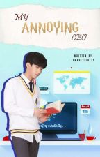 Changbin X Reader ≤My Annoying CEO≥ [SLOW UPDATE] by iamnotshirley