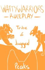 WattyWarriors Roleplay | Tribe of Jagged Peaks [ OPEN ] by WattyWarriors