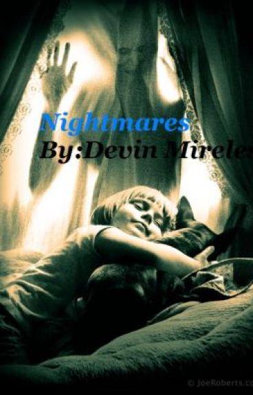 Nightmares by DevinMireles