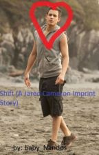 Shift ( a jared cameron imprint story) by Lover_of_Lahey_
