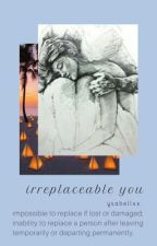 Irreplaceable You • Ricci Rivero [Book 2 of Her Reasons Why] by ysabellxx