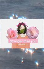 Stronger than you [Bnha reader insert] by gtfomhk