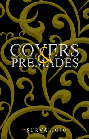 Covers & Premades (3.0) by survalio10