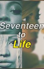 Seventeen to Life by clearlytroubled