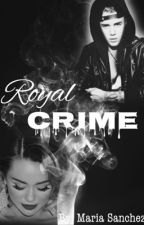 Royal Crime by _mariiaxo_