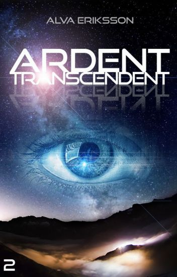 Ardent: Transcendent (Book Two) - On Hold