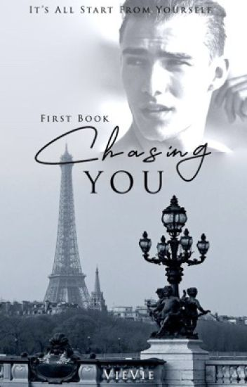 Chasing You (ON GOING)