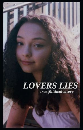 LOVER'S LIES. ( danielle rose russell ) by TrustFaithSalvatore