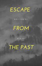 Escape from the past | CapJi [ZAWIESZONE] by Min-Hi