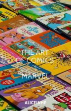 The Art of Comics by AliceinHP