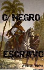 O Negro Escravo by davidwiliams3