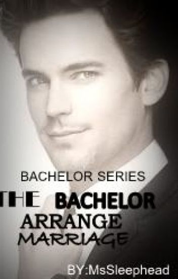 The bachelor arrange marriage