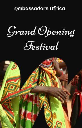 Grand Opening Festival by ambassadorsAF