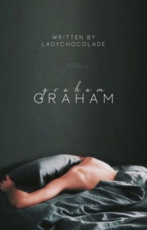 Graham  by ladychocolade
