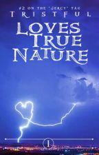 Loves True Nature: A Jercy Story by _tristful_