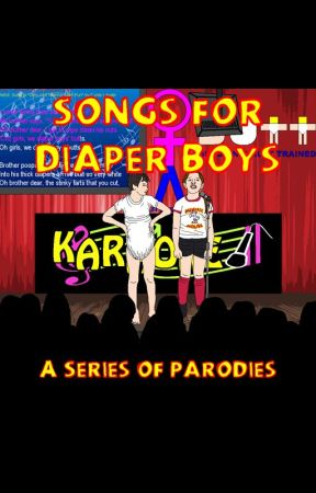 Songs for Diaper Boys- A Series of Parodies