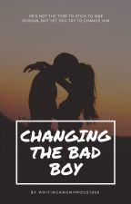 Changing the Bad Boy by WritingAnonymous1998